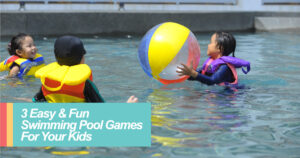 Sauf Asia-3-Easy-&-Fun-Swimming-Pool-Games